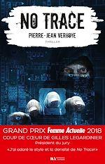 Télécharger le livre :  No Trace - Coup de coeur Gilles Legardinier - Prix Femme Actuelle 2018