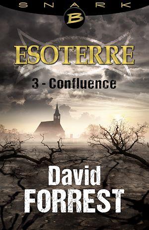 Téléchargez le livre :  Confluence - Esoterre - Saison 1 - Épisode 3