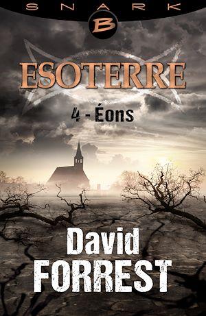 Téléchargez le livre :  Éons - Esoterre - Saison 1 - Épisode 4