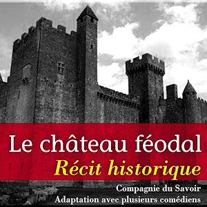 Téléchargez le livre :  Le Château féodal