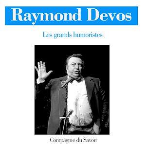 Téléchargez le livre :  Raymond Devos