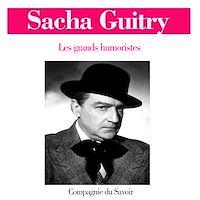Télécharger le livre : Sacha Guitry