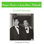 Télécharger le livre :  Roger Pierre et Jean-Marc Thibault