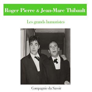 Téléchargez le livre :  Roger Pierre et Jean-Marc Thibault