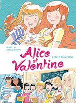 Télécharger cet ebook : Alice et Valentine - Tome 1 - L'effet boomerang