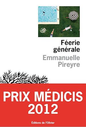 Téléchargez le livre :  Féerie générale - Prix Médicis 2012