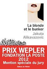 Télécharger le livre :  La Blonde et le bunker