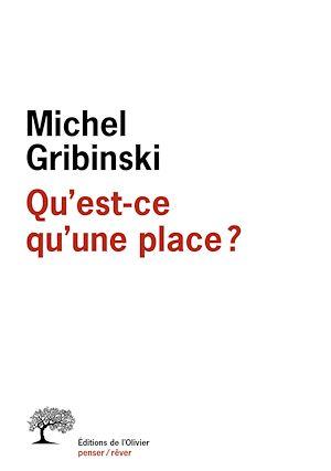 Téléchargez le livre :  Qu'est-ce qu'une place ?