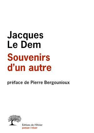 Téléchargez le livre :  Souvenirs d'un autre. préface de Pierre Bergounioux