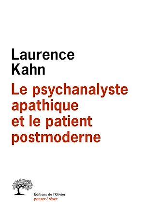 Téléchargez le livre :  Le Psychanalyste apathique et le patient postmoderne