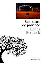 Télécharger cet ebook : Rancoeurs de province