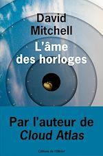 Télécharger le livre :  L'Ame des horloges