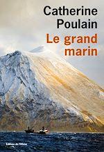 Télécharger le livre :  Le Grand Marin
