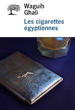 Télécharger le livre :  Les cigarettes égyptiennes