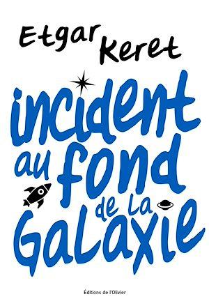 Téléchargez le livre :  Incident au fond de la galaxie