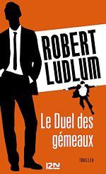 Télécharger le livre :  Le Duel des gémeaux