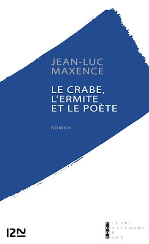 Téléchargez le livre :  Le crabe, l'ermite et le poète