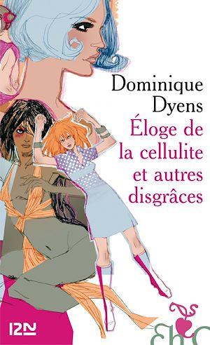 Téléchargez le livre :  Eloge de la cellulite et autres disgrâces