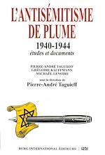 Télécharger le livre :  L'antisémitisme de plume 1940-1944
