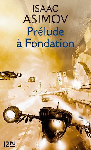 Téléchargez le livre :  Prélude à Fondation