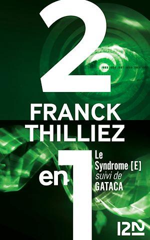 Téléchargez le livre :  Le syndrome E suivi de GATACA
