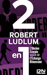 Télécharger le livre :  L'Illusion Scorpio suivie de L'Échange Rhinemann