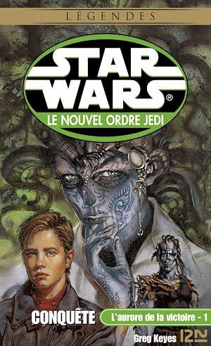 Téléchargez le livre :  Star Wars - L'aurore de la victoire, tome 1 : Conquête