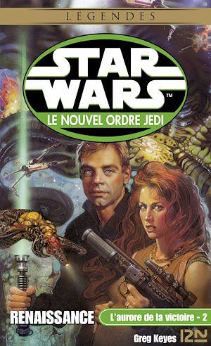 Téléchargez le livre :  Star Wars - L'aurore de la victoire, tome 2 : Renaissance