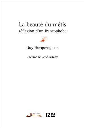 Téléchargez le livre :  La beauté du métis : réflexion d'un francophobe