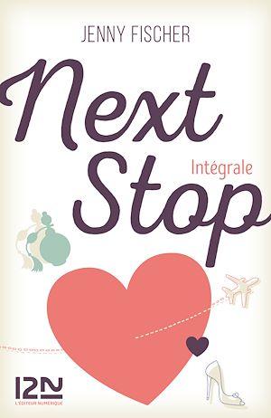 Téléchargez le livre :  Next Stop - Intégrale