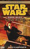 Téléchargez le livre numérique:  Star Wars - Dark Bane : La règle des deux
