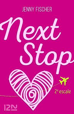 Télécharger le livre :  Next Stop - 2e escale