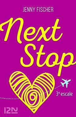 Télécharger le livre :  Next Stop - 3e escale