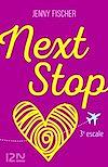Téléchargez le livre numérique:  Next Stop - 3e escale