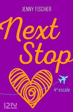 Télécharger le livre :  Next Stop - 4e escale