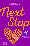 Téléchargez le livre numérique:  Next Stop - 4e escale