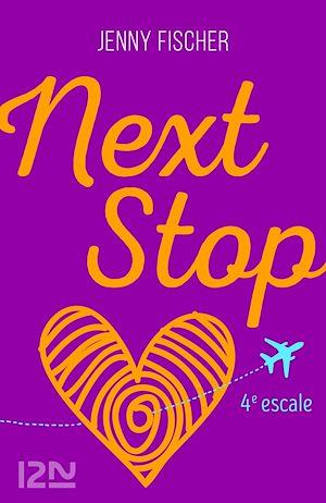 Téléchargez le livre :  Next Stop - 4e escale