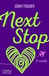 Téléchargez le livre numérique:  Next Stop - 6e escale
