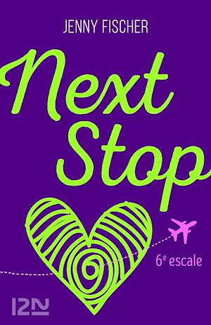 Téléchargez le livre :  Next Stop - 6e escale