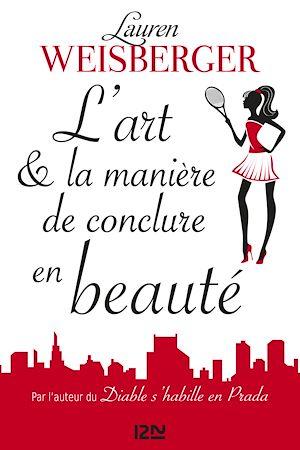 Téléchargez le livre :  L'Art et la manière de conclure en beauté - extrait offert