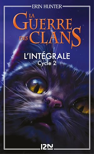 Téléchargez le livre :  La guerre des clans - cycle 2 intégrale