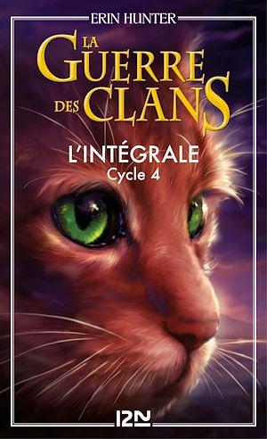Téléchargez le livre :  La guerre des clans - cycle 4 intégrale