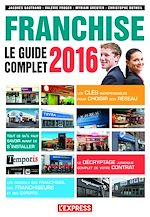 Télécharger cet ebook : Le guide complet de la franchise 2016