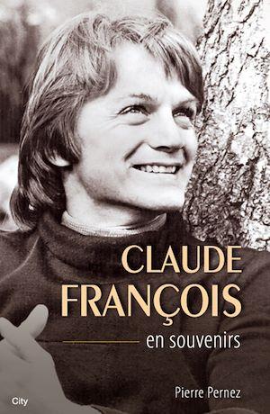 Téléchargez le livre :  Claude François en souvenirs