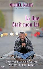 Télécharger le livre :  La Rue était mon Lit
