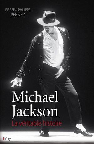 Téléchargez le livre :  Michael Jackson, la véritable histoire