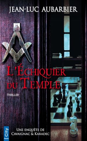 Téléchargez le livre :  L'échiquier du Temple