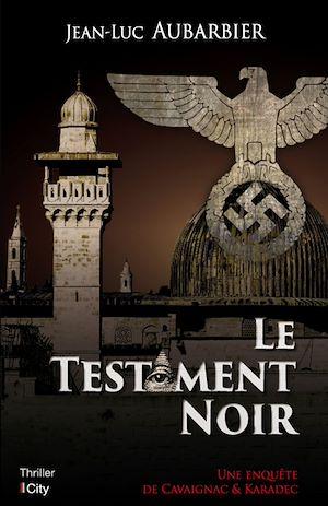 Téléchargez le livre :  Le testament noir