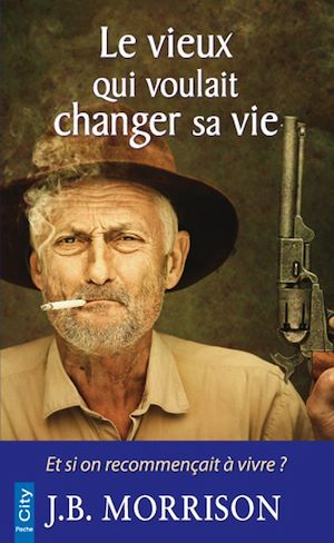 Téléchargez le livre :  Le vieux qui voulait changer de vie