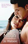 Téléchargez le livre numérique:  Burning moon